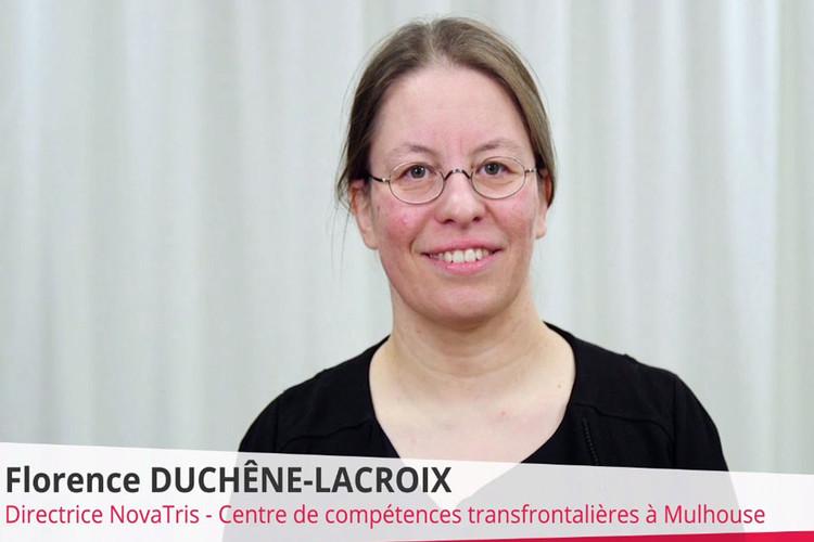 Interview de Florence Duchêne-Lacroix, Directrice de NovaTris, Centre de compétences transfrontalières de l'U.H.A.