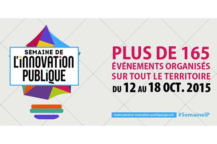 Du 12 au 18 octobre 2015 participez à la Semaine de l'innovation publique : plus de 165 événements organisés sur tout le territoire