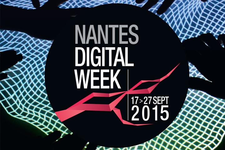 Nantes Digital Week du 17 au 27 septembre 2015