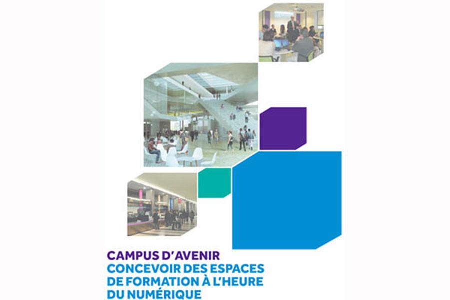Campus d'avenir : un guide pour concevoir des espaces de formation à l'heure...
