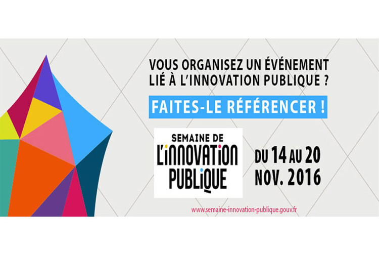 Faites référencer votre événement pour la semaine de l'innovation publique de 14 au 20 novembre 2016