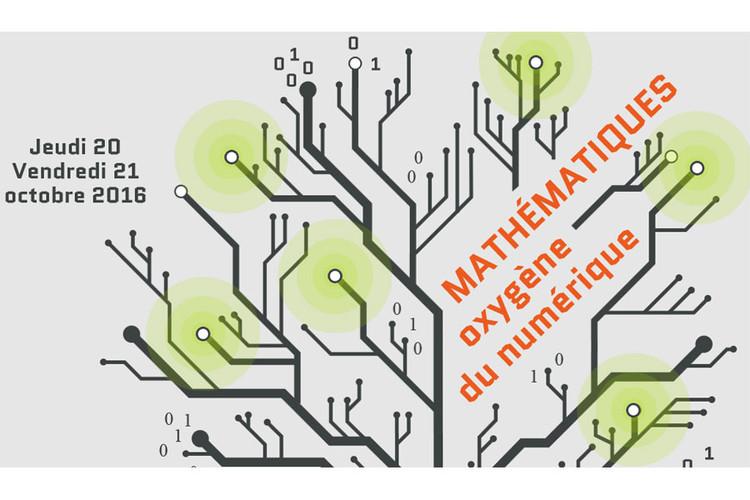 Colloque Mathématiques, oxygène du numérique
