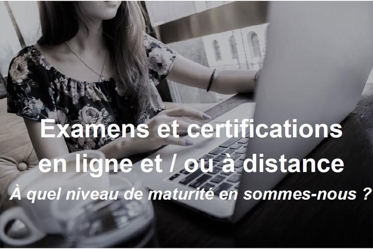 Examens et certifications en ligne et/ou à distance