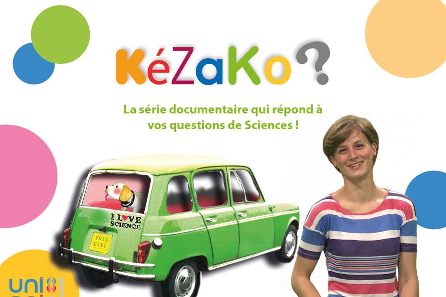 Kezako : la série qui répond aux questions de sciences que tout le monde se pose