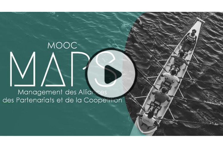 MOOC MAPs-Management des Alliances, des Partenariats et de la Coopétition