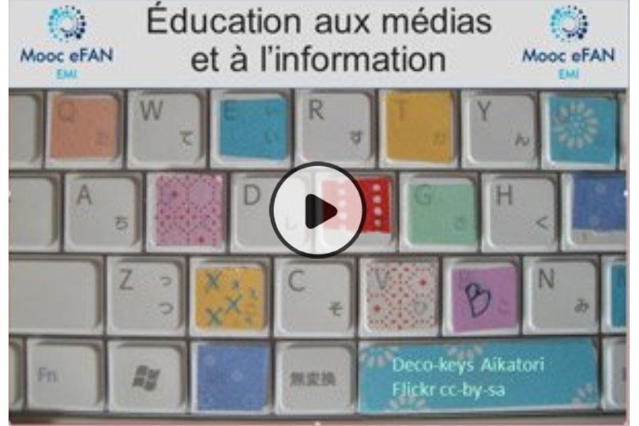 MOOC Éducation aux médias et à l'information à l'ère du numérique (eFAN)