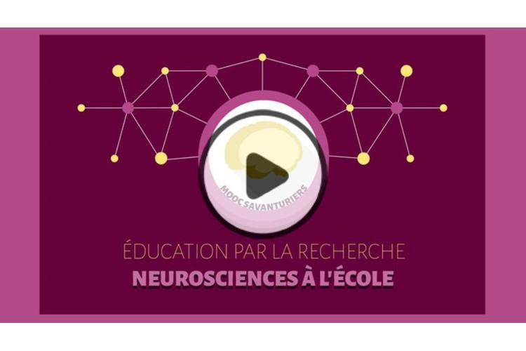 MOOC ╔ducation par la recherche : Neurosciences à l'école