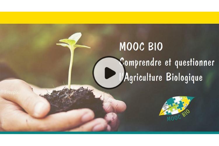 Mooc Bio : Comprendre et questionner l'Agriculture Biologique