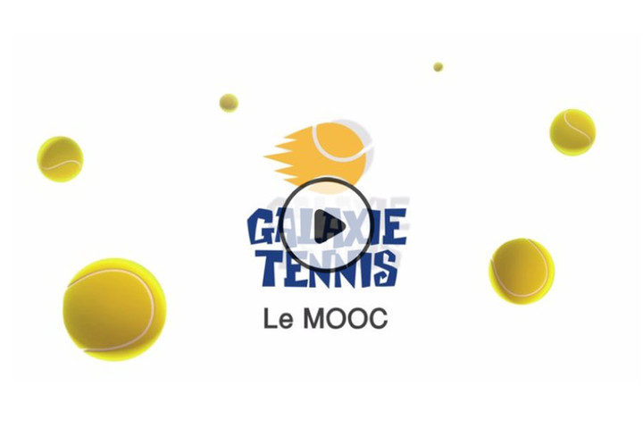MOOC Galaxie Tennis