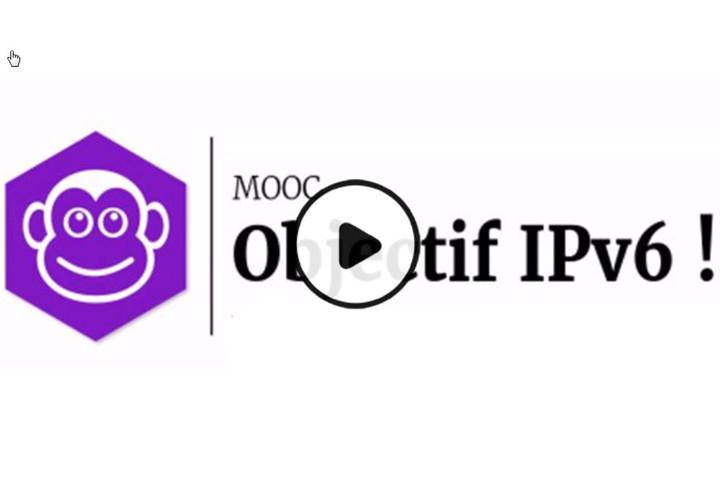MOOC Objectif I.P.v.6.
