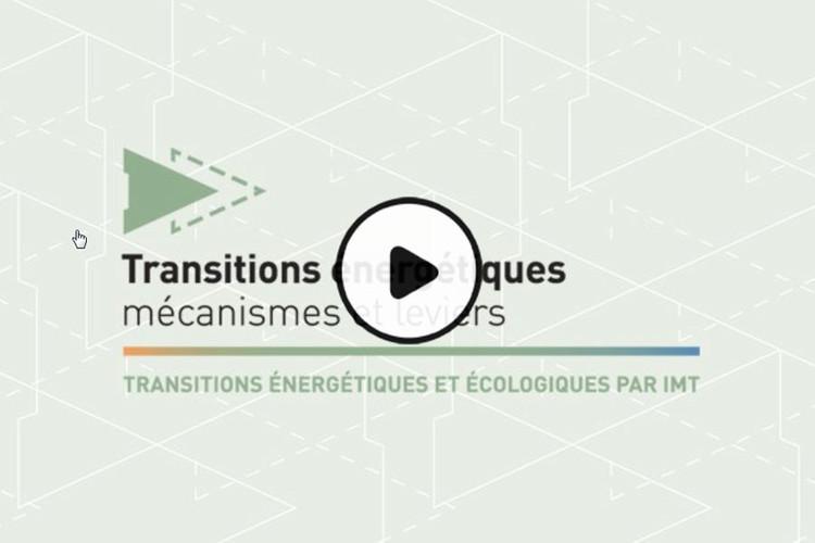 MOOC Transitions énergétiques : mécanismes et leviers