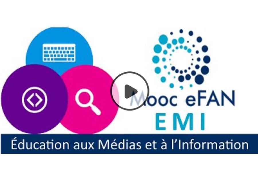 MOOC Éducation aux médias et à l'information à l'ère du numérique (eFAN EMI)