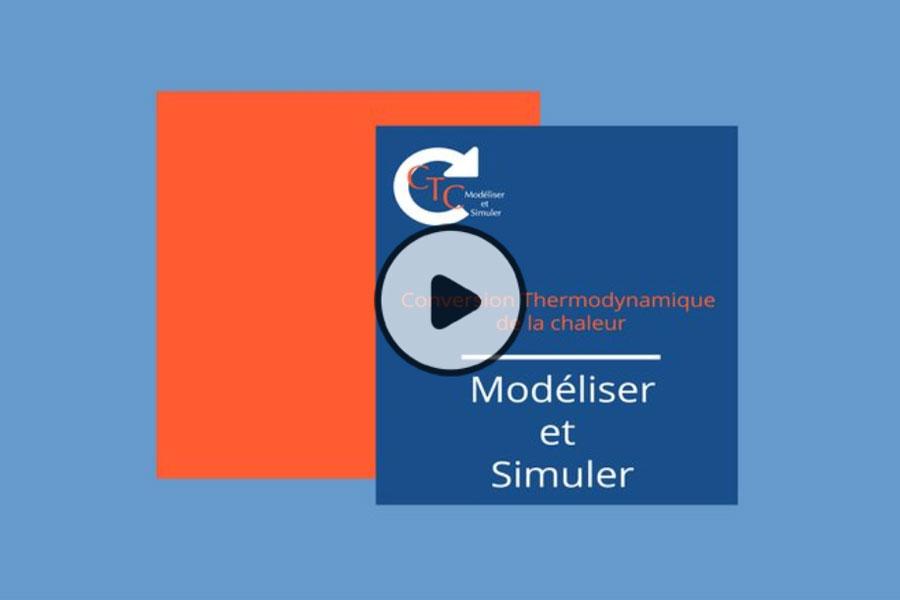 MOOC Conversion thermodynamique de la chaleur : modéliser et simuler