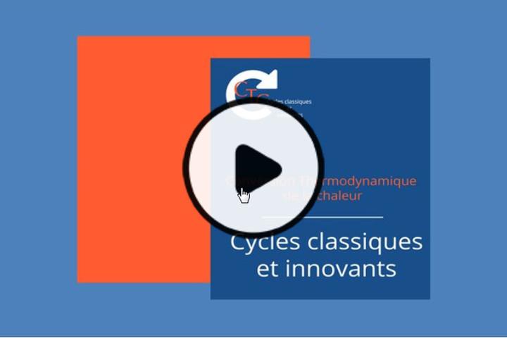 MOOC Conversion Thermodynamique de la Chaleur : Cycles classiques et innovants