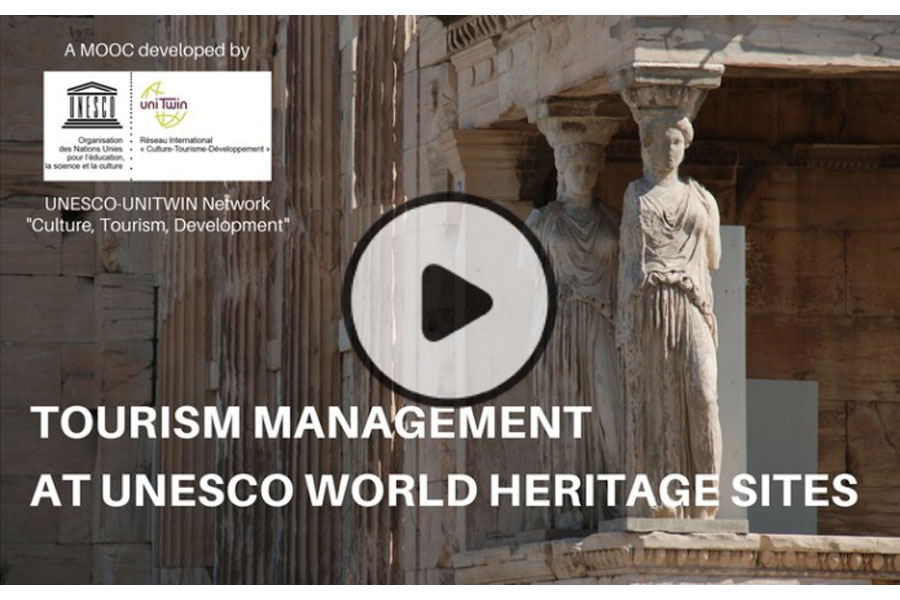 MOOC Tourism Management at UNESCO World Heritage Sites