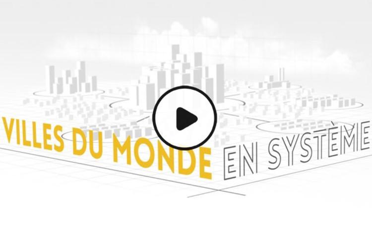 MOOC Villes du monde en système