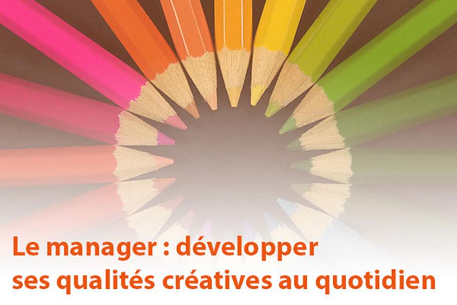 MOOC Le manager : développer ses qualités créatives au quotidien