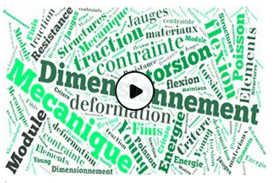 MOOC P.D.M. : Pratiques du dimensionnement en mécanique - Partie 1